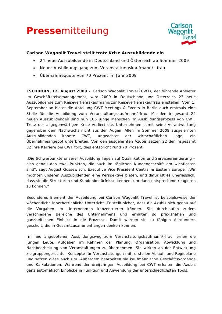 PressemitteilungCarlson Wagonlit Travel stellt trotz Krise Auszubildende ein   •   24 neue Auszubildende in Deutschland un...