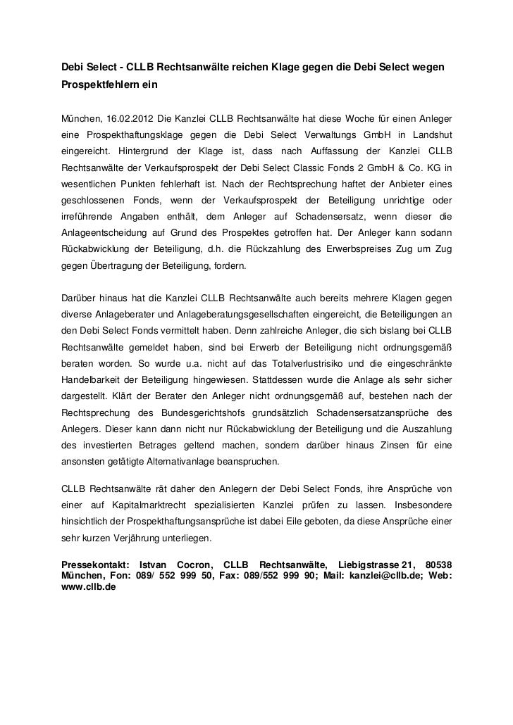 Debi Select - CLLB Rechtsanwälte reichen Klage gegen die Debi Select wegenProspektfehlern einMünchen, 16.02.2012 Die Kanzl...