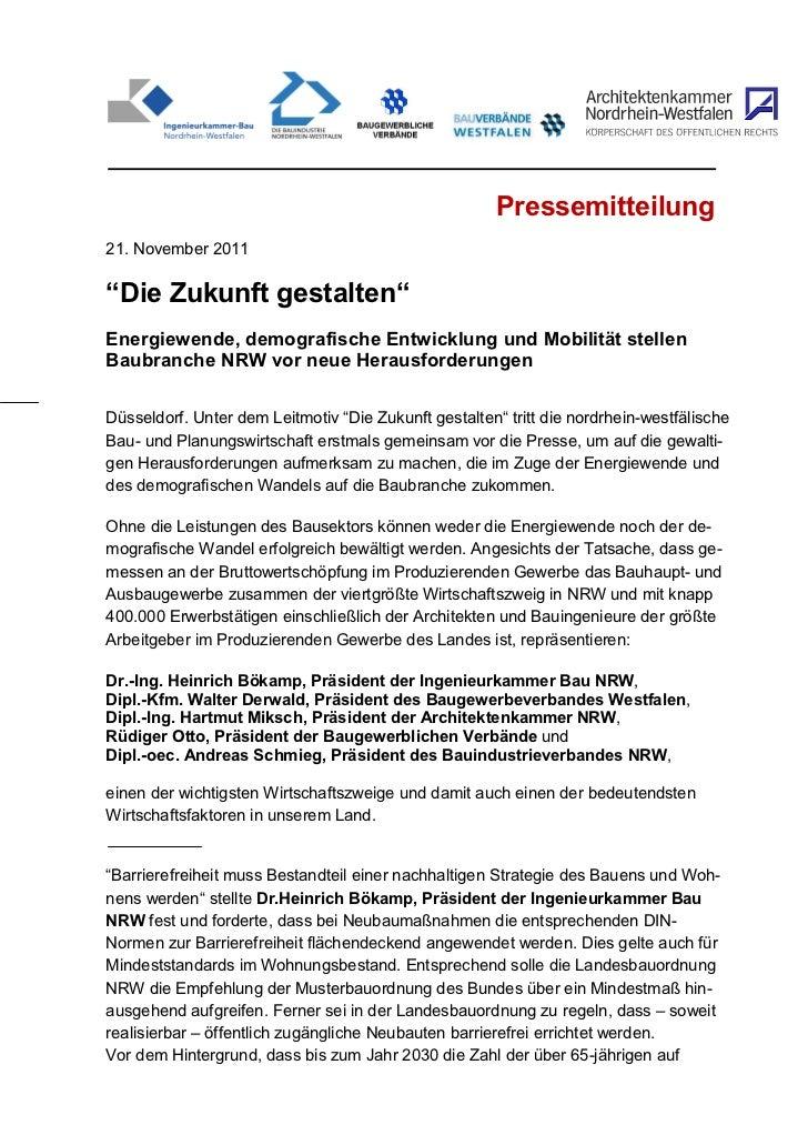 """Pressemitteilung21. November 2011""""Die Zukunft gestalten""""Energiewende, demografische Entwicklung und Mobilität stellenBaubr..."""
