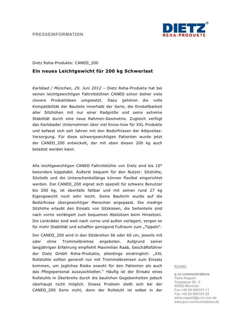 PRESSEINFORMATIONDietz Reha-Produkte: CANEO_200Ein neues Leichtgewicht für 200 kg SchwerlastKarlsbad / München, 29. Juni 2...