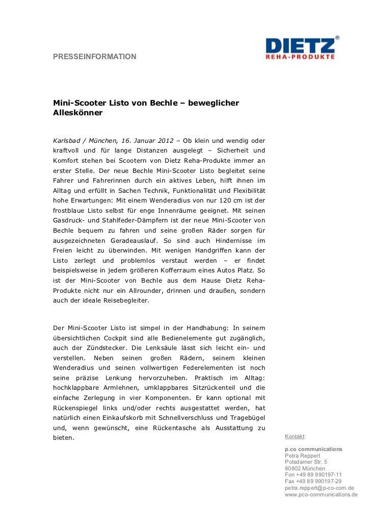 PRESSEINFORMATIONMini-Scooter Listo von Bechle – beweglicherAlleskönnerKarlsbad / München, 16. Januar 2012 – Ob klein und ...