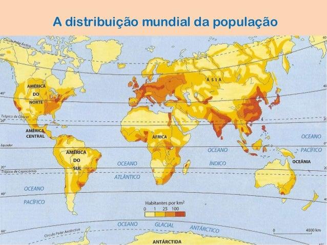 https://image.slidesharecdn.com/pm-distribuiomundialdapopulaoverso3-140326061114-phpapp02/95/distribuio-mundial-da-populao-2-638.jpg?cb=1395814579