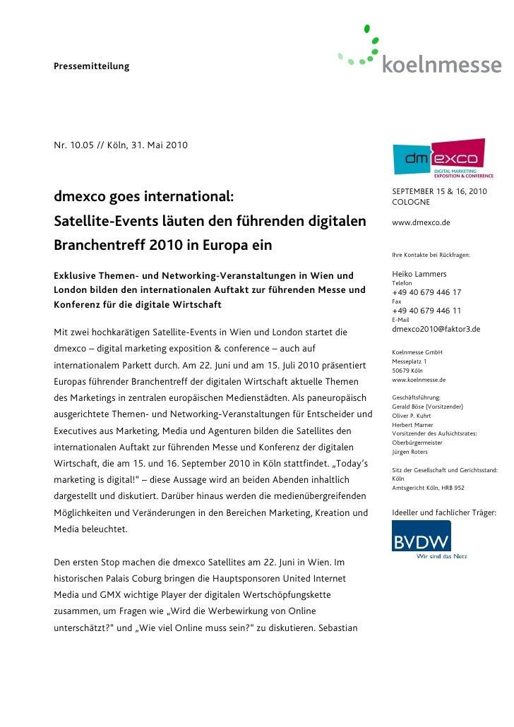 PressemitteilungNr. 10.05 // Köln, 31. Mai 2010                                                                           ...