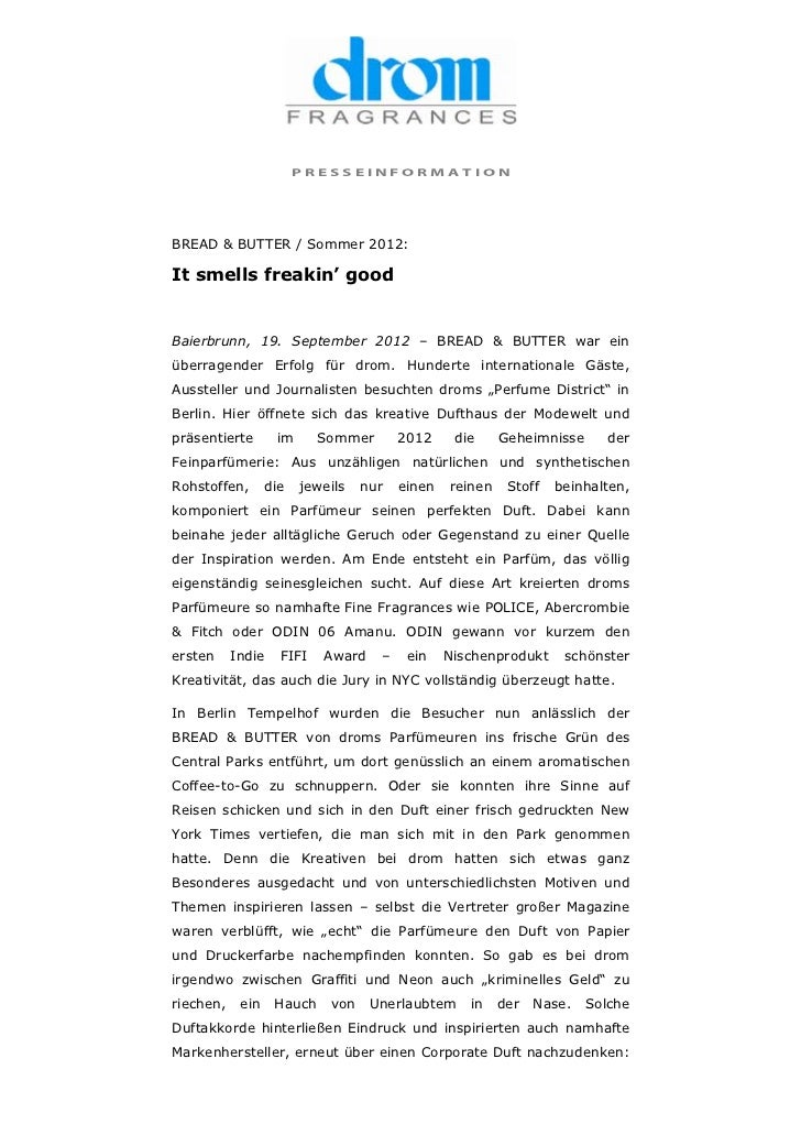 PRESSEINFORMATIONBREAD & BUTTER / Sommer 2012:It smells freakin' goodBaierbrunn, 19. September 2012 – BREAD & BUTTER war e...