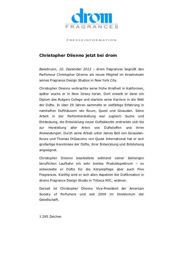 PRESSEINFORMATIONChristopher Diienno jetzt bei dromBaierbrunn, 10. Dezember 2012 – drom fragrances begrüßt denParfümeur Ch...