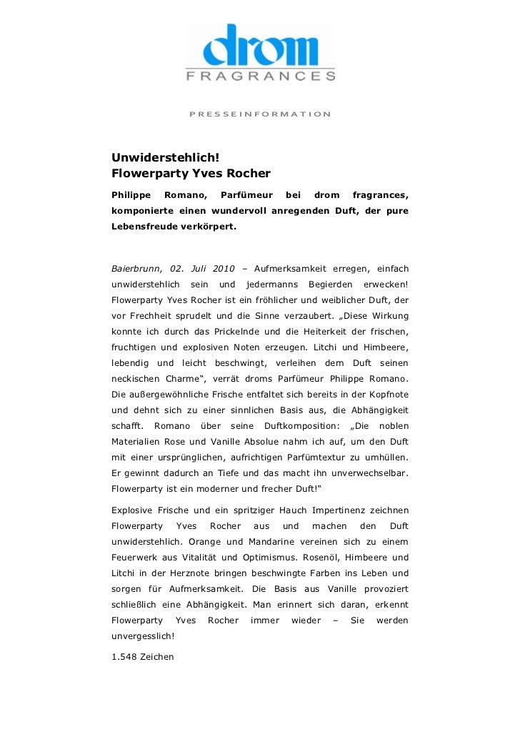 PRESSEINFORMATIONUnwiderstehlich!Flowerparty Yves RocherPhilippe      Romano,          Parfümeur    bei    drom       frag...