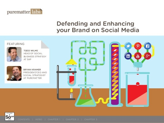 Defending and Enhancing your Brand on Social Media FEATURING TODD WILMS HEAD OF SOCIAL BUSINESS STRATEGY AT SAP  BRYAN KRA...