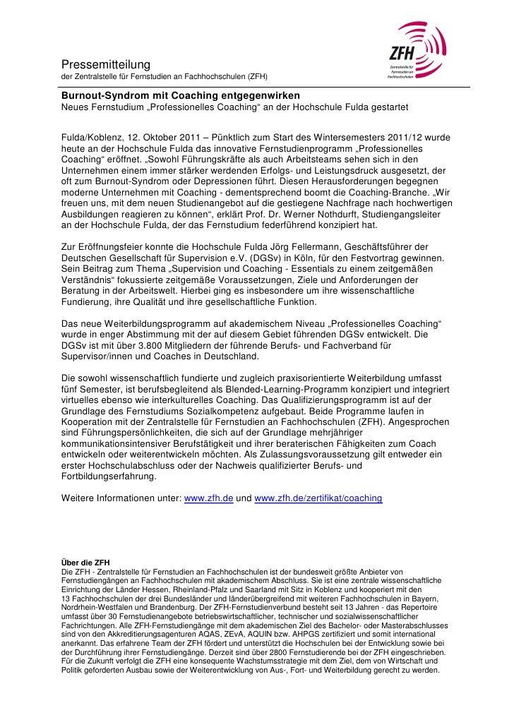 Pressemitteilungder Zentralstelle für Fernstudien an Fachhochschulen (ZFH)Burnout-Syndrom mit Coaching entgegenwirkenNeues...