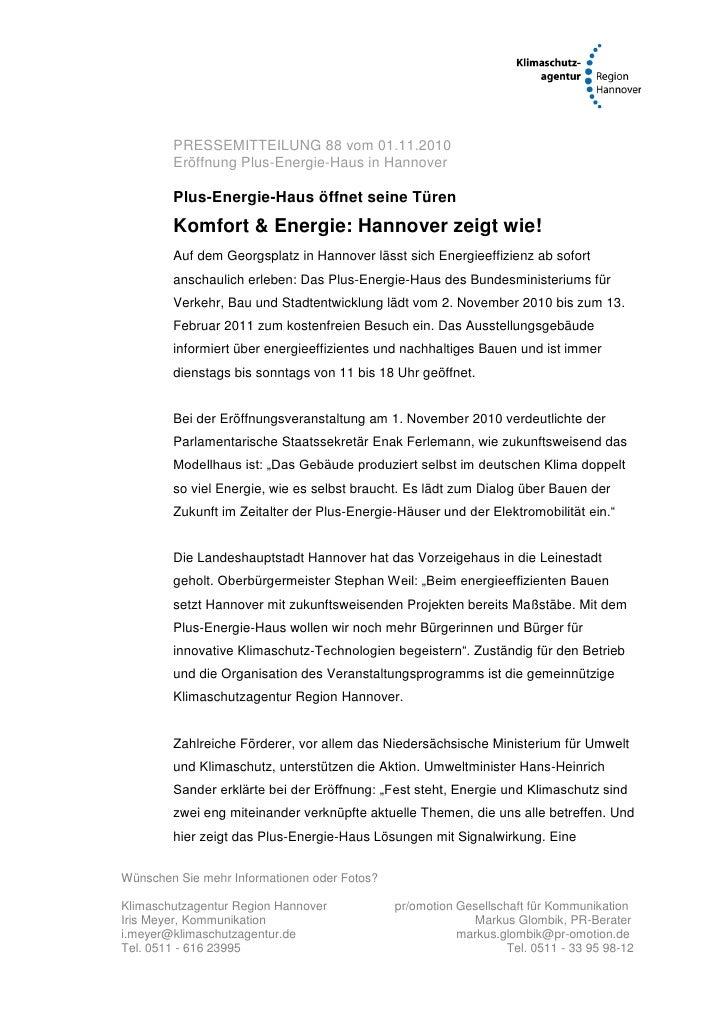 PRESSEMITTEILUNG 88 vom 01.11.2010        Eröffnung Plus-Energie-Haus in Hannover        Plus-Energie-Haus öffnet seine Tü...