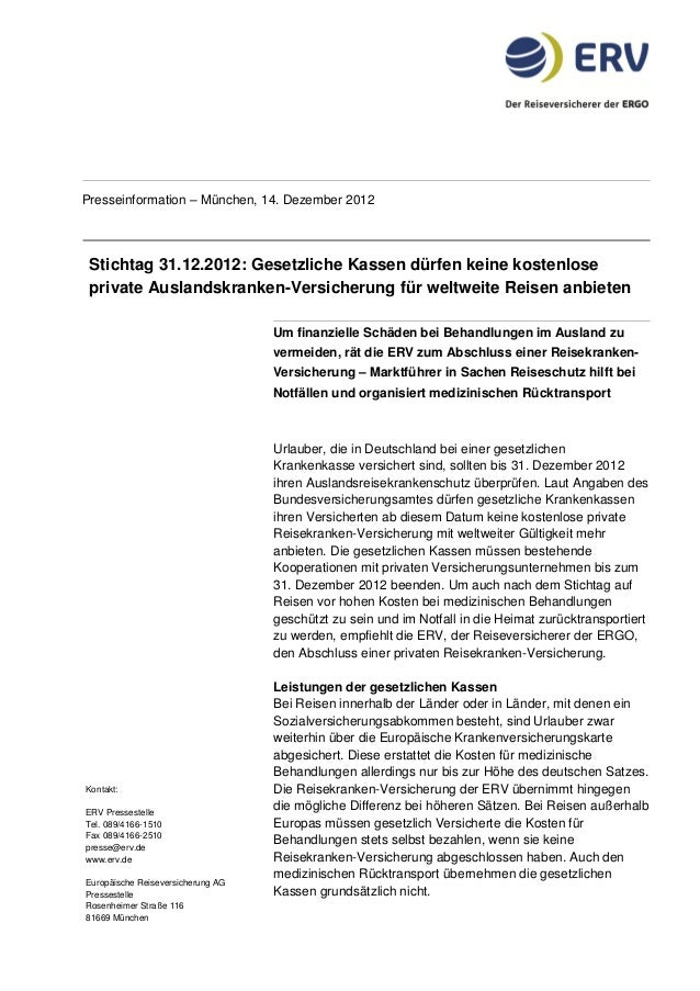 Presseinformation – München, 14. Dezember 2012 Stichtag 31.12.2012: Gesetzliche Kassen dürfen keine kostenlose private Aus...