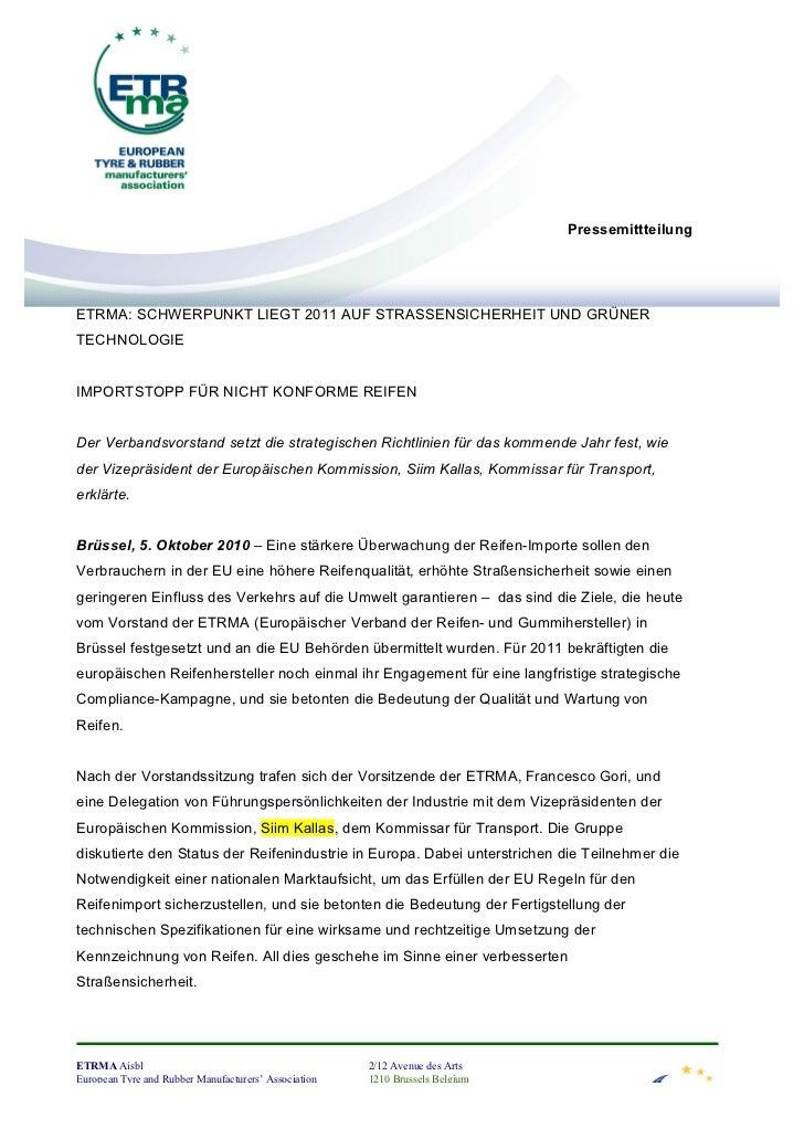 PressemittteilungETRMA: SCHWERPUNKT LIEGT 2011 AUF STRASSENSICHERHEIT UND GRÜNERTECHNOLOGIEIMPORTSTOPP FÜR NICHT KONFORME ...
