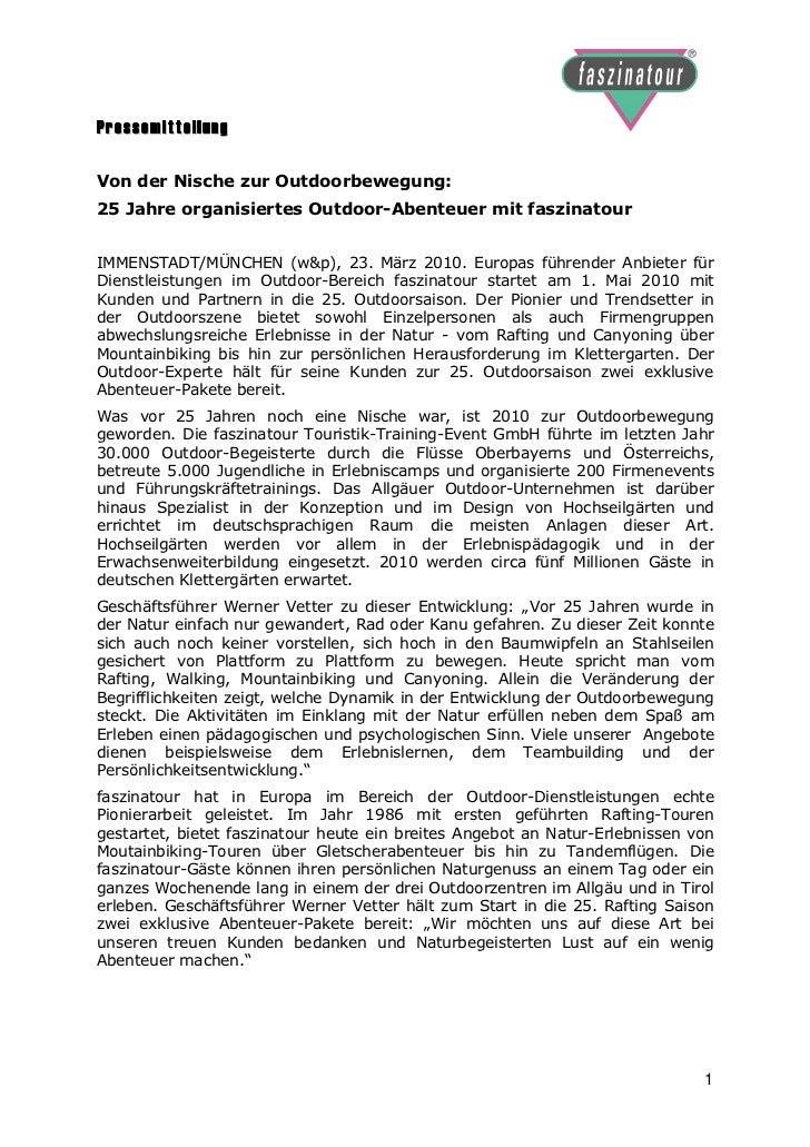 PressemitteilungVon der Nische zur Outdoorbewegung:25 Jahre organisiertes Outdoor-Abenteuer mit faszinatourIMMENSTADT/MÜNC...