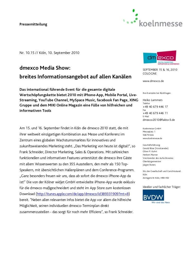 PressemitteilungNr. 10.15 // Köln, 10. September 2010dmexco Media Show:                                                   ...