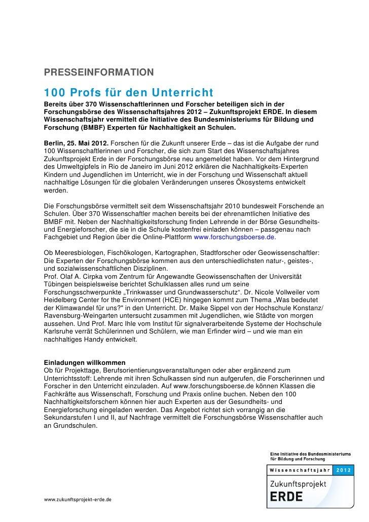 PRESSEINFORMATION100 Profs für den UnterrichtBereits über 370 Wissenschaftlerinnen und Forscher beteiligen sich in derFors...