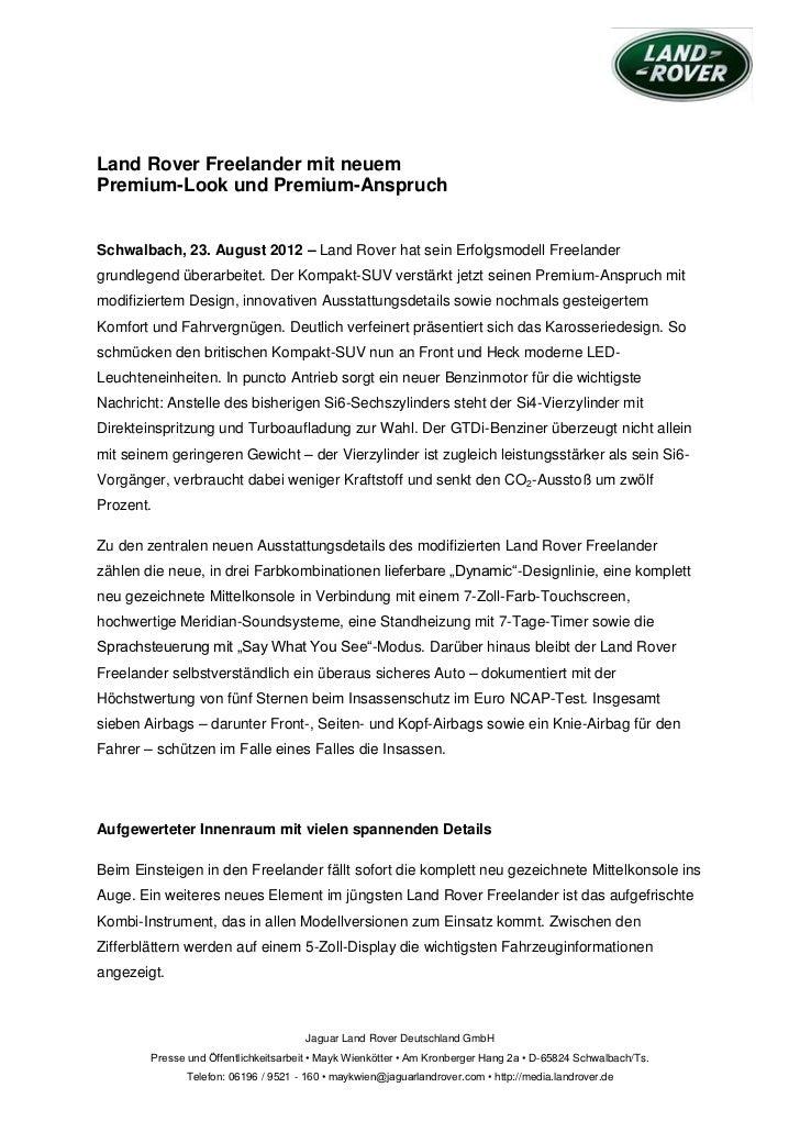 Land Rover Freelander mit neuemPremium-Look und Premium-AnspruchSchwalbach, 23. August 2012 – Land Rover hat sein Erfolgsm...