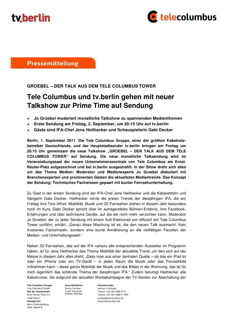 PressemitteilungGROEBEL – DER TALK AUS DEM TELE COLUMBUS TOWER               ALKTele Columbus und tv.berlin gehen mit neue...