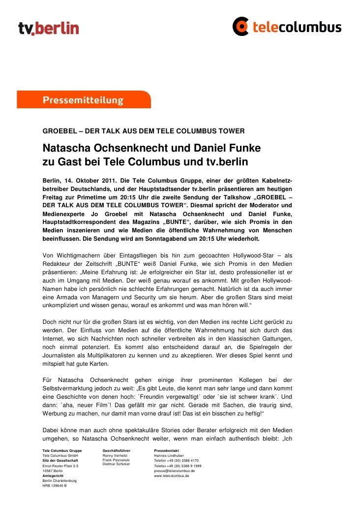 PressemitteilungGROEBEL – DER TALK AUS DEM TELE COLUMBUS TOWERNatascha Ochsenknecht und Daniel Funkezu Gast bei Tele Colum...