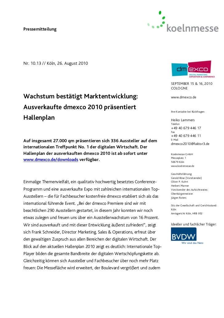 PressemitteilungNr. 10.13 // Köln, 26. August 2010                                                                        ...