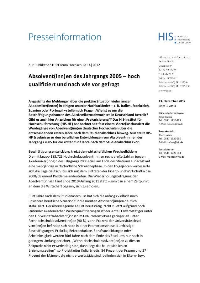Zur Publikation HIS:Forum Hochschule 14|2012Absolvent(inn)en des Jahrgangs 2005 – hochqualifiziert und nach wie vor gefrag...