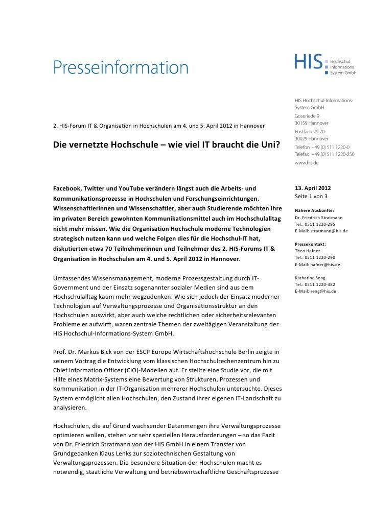 2. HIS-Forum IT & Organisation in Hochschulen am 4. und 5. April 2012 in HannoverDie vernetzte Hochschule – wie viel IT br...