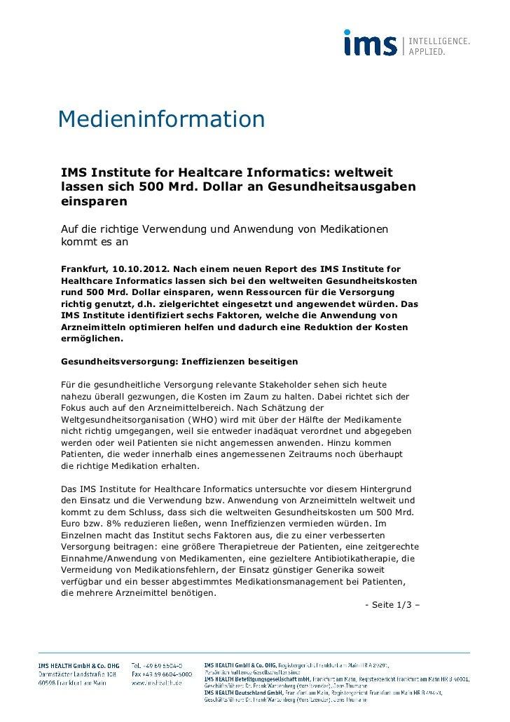 MedieninformationIMS Institute for Healtcare Informatics: weltweitlassen sich 500 Mrd. Dollar an Gesundheitsausgabeneinspa...