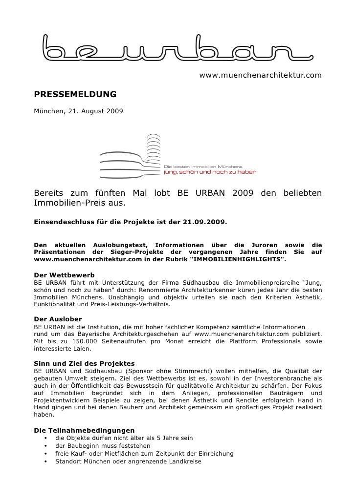 www.muenchenarchitektur.comPRESSEMELDUNGMünchen, 21. August 2009Bereits zum fünften Mal lobt BE URBAN 2009 den beliebtenIm...