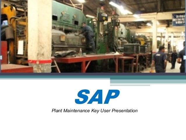 Plant Maintenance Key User Presentation