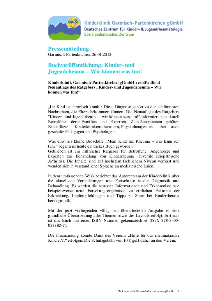 PressemitteilungGarmisch-Partenkirchen, 26.01.2012Buchveröffentlichung: Kinder- undJugendrheuma – Wir können was tun!Kinde...