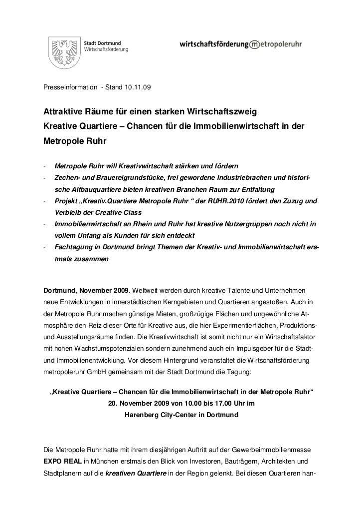 Presseinformation - Stand 10.11.09Attraktive Räume für einen starken WirtschaftszweigKreative Quartiere – Chancen für die ...