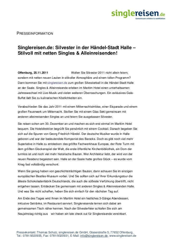 PRESSEINFORMATIONSinglereisen.de: Silvester in der Händel-Stadt Halle –Stilvoll mit netten Singles & Alleinreisenden!Offen...