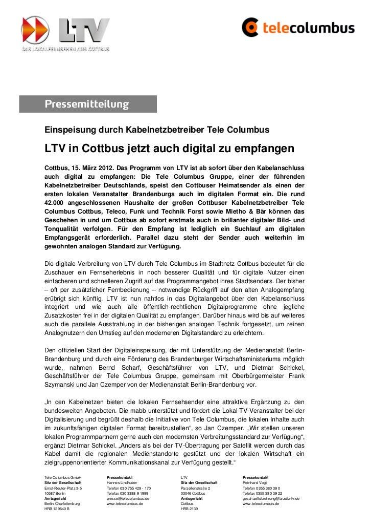 PressemitteilungEinspeisung durch Kabelnetzbetreiber Tele ColumbusLTV in Cottbus jetzt auch digital zu empfangenCottbus, 1...
