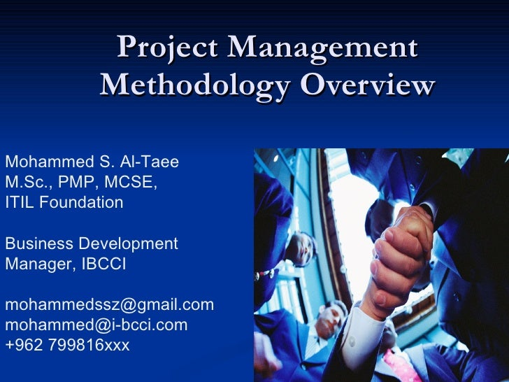 Project Management Methodology Overview Mohammed Al-Taee, PMP http://MohammedAltaee.com