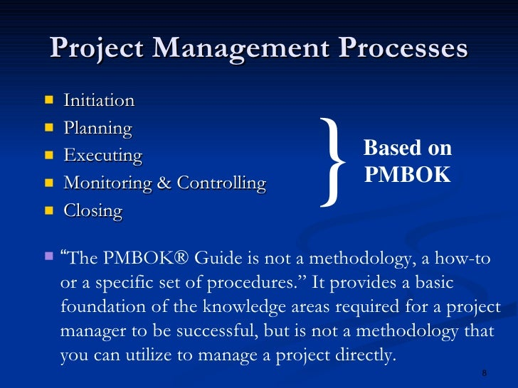project management singular methodology Project management maturity model x level 3-singular methodology the five levels of project management maturity each process area has a consistent.