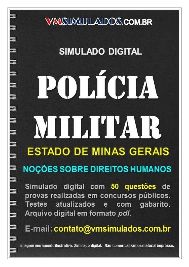 VMSIMULADOSPOLÍCIA MILITAR - MG   contato@vmsimulados.com.br   WWW.VMSIMULADOS.COM.BR   1