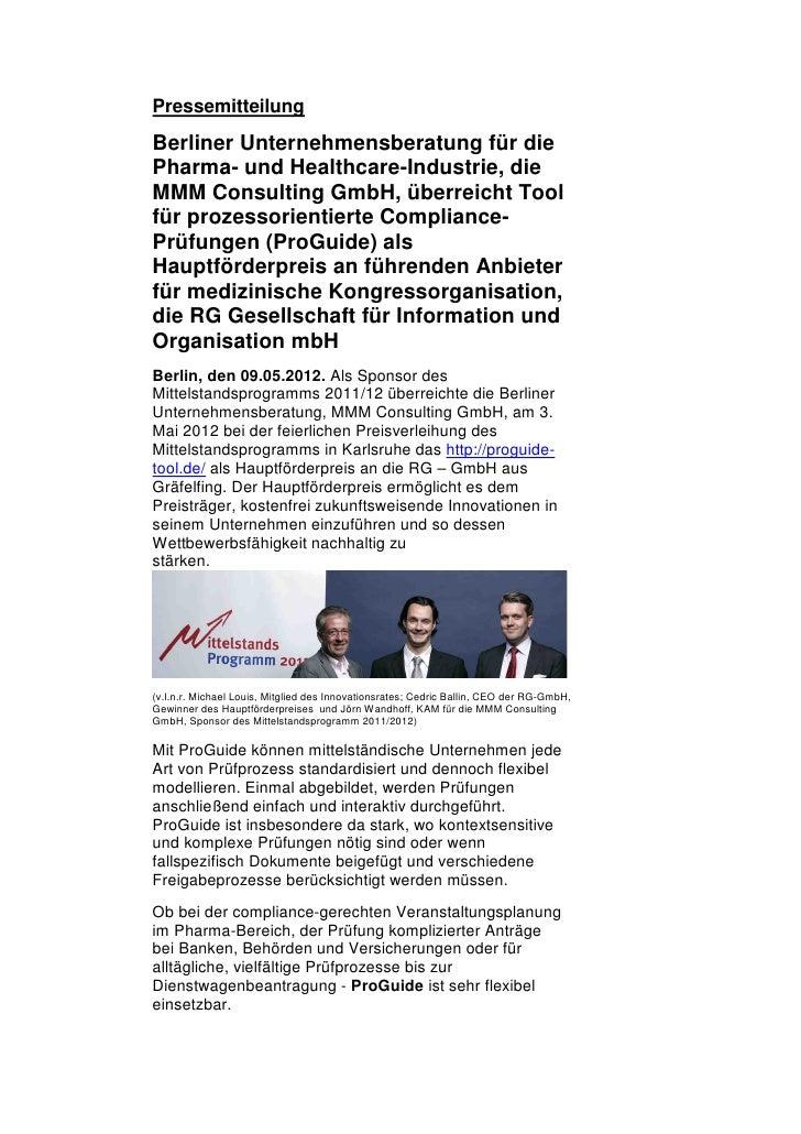 PressemitteilungBerliner Unternehmensberatung für diePharma- und Healthcare-Industrie, dieMMM Consulting GmbH, überreicht ...