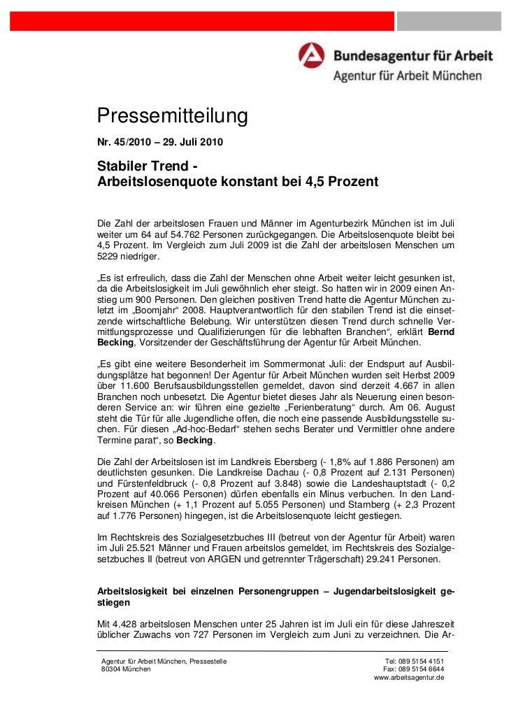 PressemitteilungNr. 45/2010 – 29. Juli 2010Stabiler Trend -Arbeitslosenquote konstant bei 4,5 ProzentDie Zahl der arbeitsl...