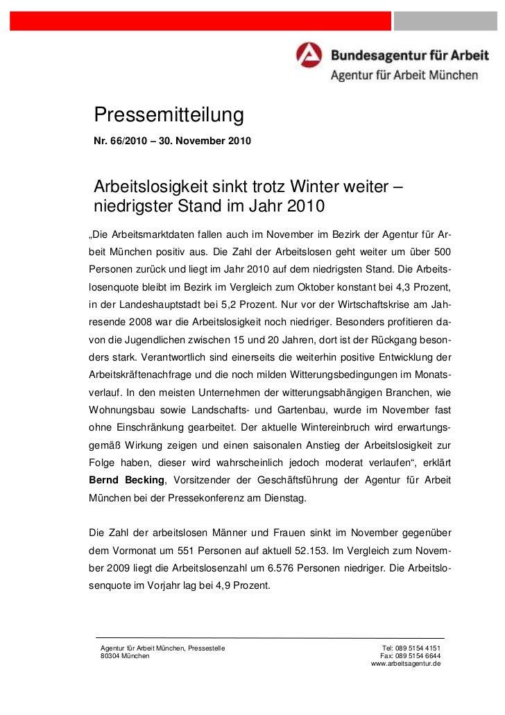 Pressemitteilung Nr. 66/2010 – 30. November 2010 Arbeitslosigkeit sinkt trotz Winter weiter – niedrigster Stand im Jahr 20...