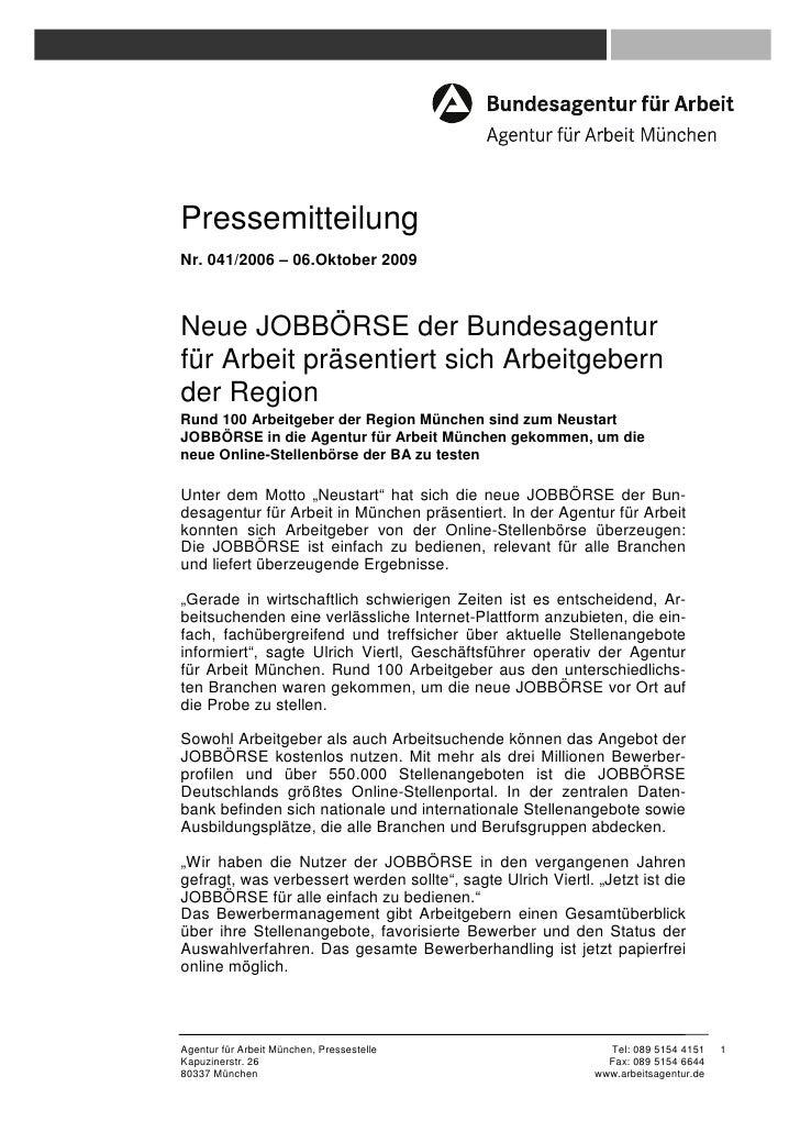 PressemitteilungNr. 041/2006 – 06.Oktober 2009Neue JOBBÖRSE der Bundesagenturfür Arbeit präsentiert sich Arbeitgebernder R...