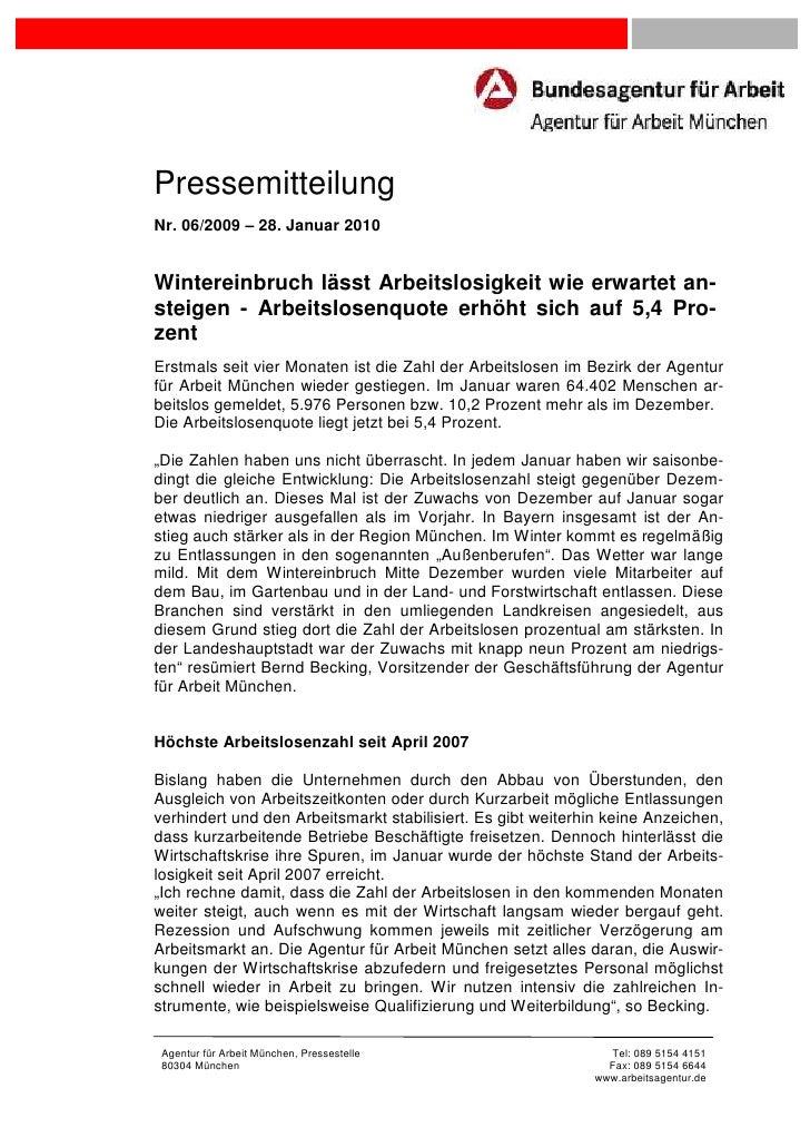 PressemitteilungNr. 06/2009 – 28. Januar 2010Wintereinbruch lässt Arbeitslosigkeit wie erwartet an-steigen - Arbeitslosenq...