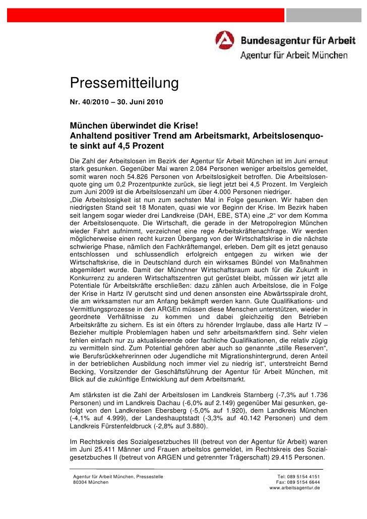 PressemitteilungNr. 40/2010 – 30. Juni 2010München überwindet die Krise!Anhaltend positiver Trend am Arbeitsmarkt, Arbeits...