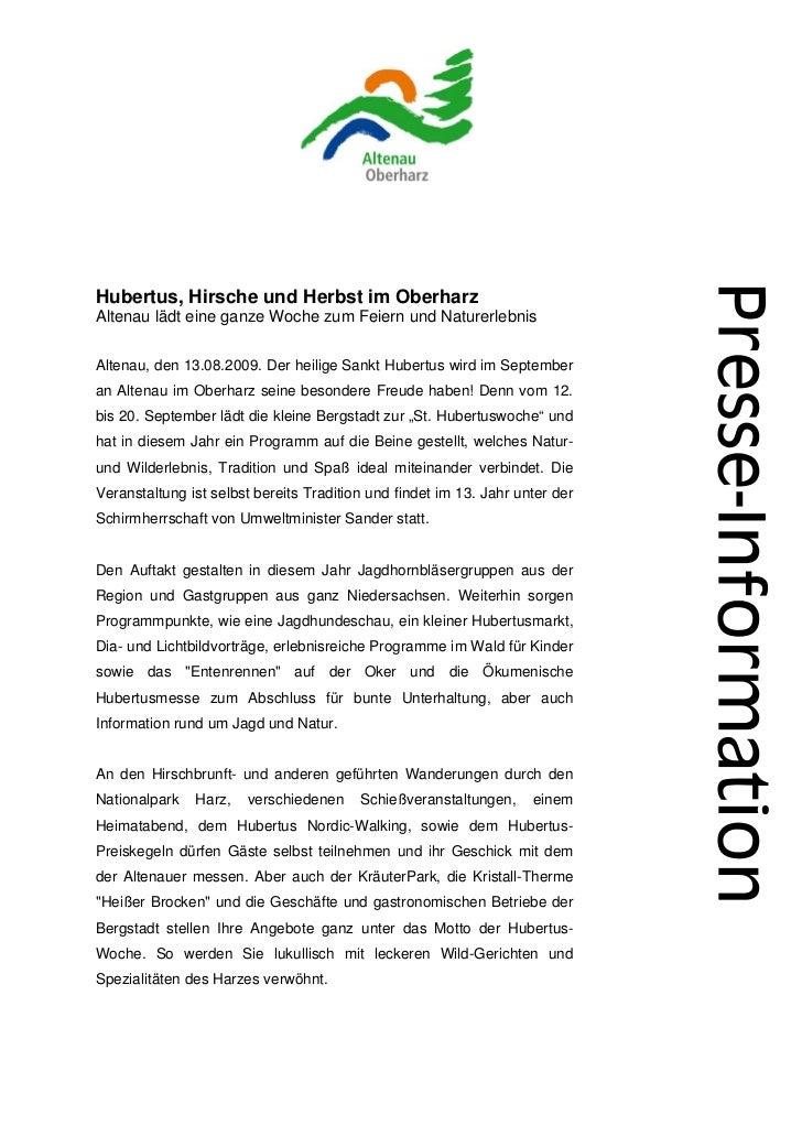 Hubertus, Hirsche und Herbst im OberharzAltenau lädt eine ganze Woche zum Feiern und NaturerlebnisAltenau, den 13.08.2009....