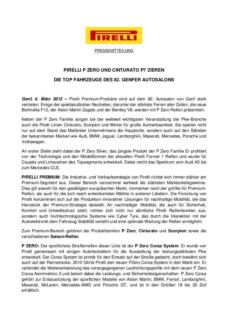 PRESSEMITTEILUNG                      PIRELLI P ZERO UND CINTURATO P7 ZIEREN                 DIE TOP FAHRZEUGE DES 82. GEN...