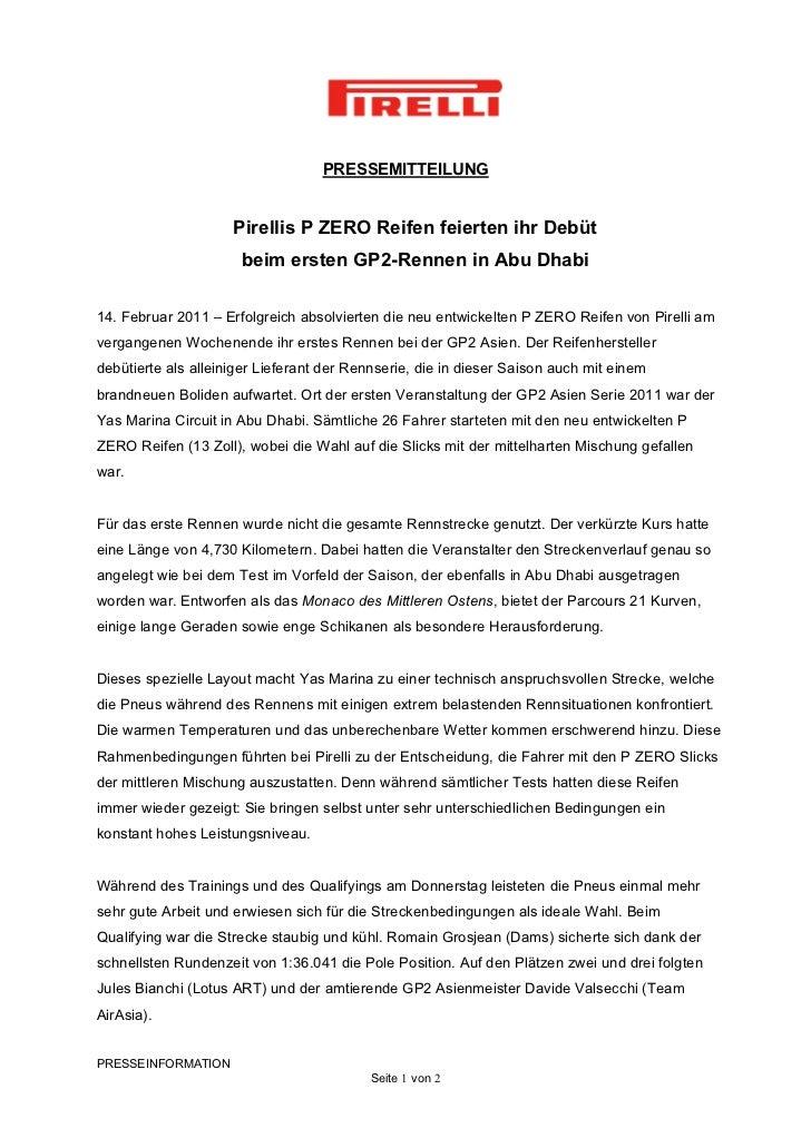 PRESSEMITTEILUNG                     Pirellis P ZERO Reifen feierten ihr Debüt                      beim ersten GP2-Rennen...