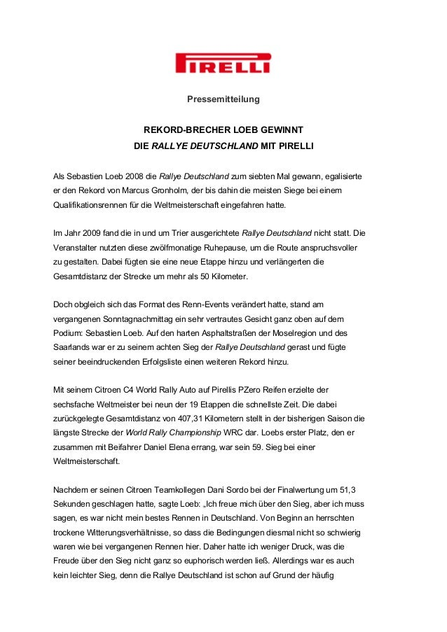Pressemitteilung REKORD-BRECHER LOEB GEWINNT DIE RALLYE DEUTSCHLAND MIT PIRELLI Als Sebastien Loeb 2008 die Rallye Deutsch...