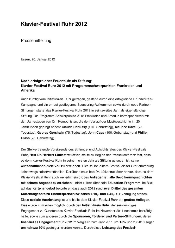 Klavier-Festival Ruhr 2012PressemitteilungEssen, 20. Januar 2012Nach erfolgreicher Feuertaufe als Stiftung:Klavier-Festiva...