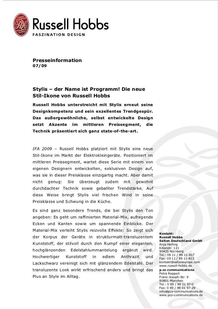 Presseinformation07/09Stylis – der Name ist Programm! Die neueStil-Ikone von Russell HobbsRussell Hobbs unterstreicht mit ...