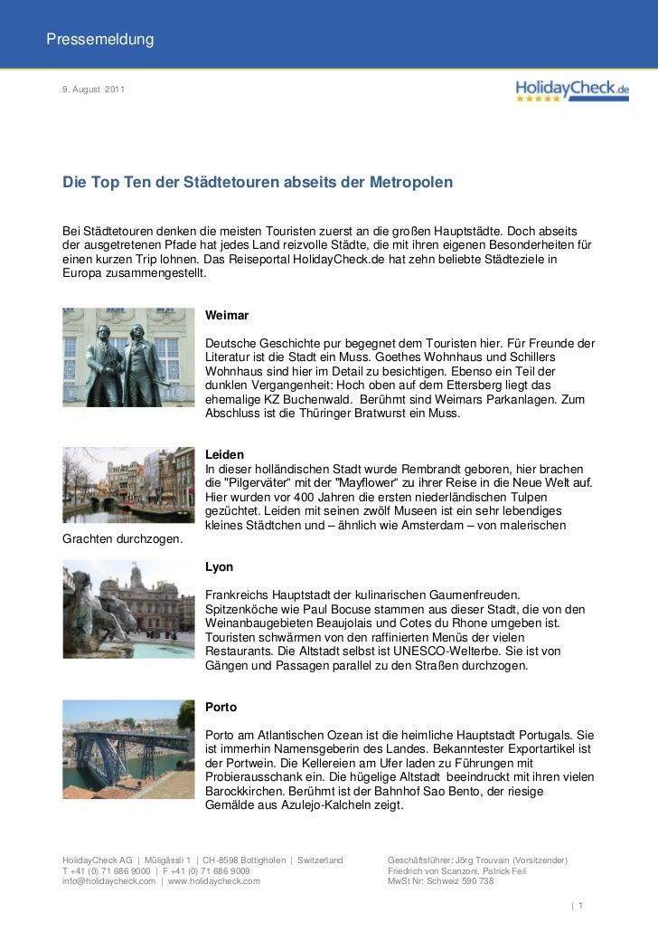 Pressemeldung 9. August 2011 Die Top Ten der Städtetouren abseits der Metropolen Bei Städtetouren denken die meisten Touri...