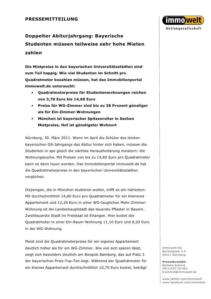 PRESSEMITTEILUNGDoppelter Abiturjahrgang: BayerischeStudenten müssen teilweise sehr hohe MietenzahlenDie Mietpreise in den...