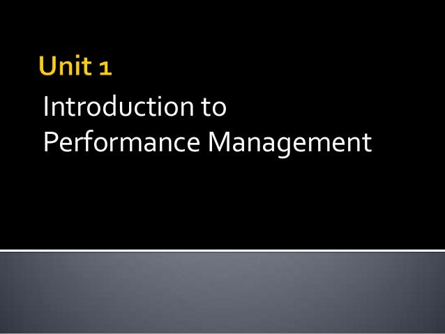 Introduction to Performance Management