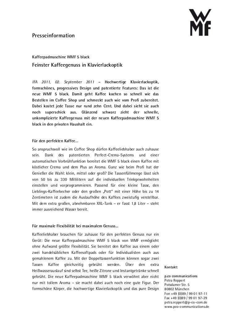 PresseinformationKaffeepadmaschine WMF 5 blackFeinster Kaffeegenuss in KlavierlackoptikIFA 2011, 02. September 2011 – Hoch...